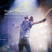 Tour Bailar El Viento de Manuel Carrasco