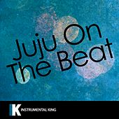 Juju on the Beat (In the Style of Zay Hilfigerrr & Zayion McCall) [Karaoke Version] - Single by Instrumental King