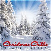 Christmas Chill by Frank Davies
