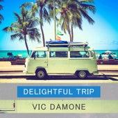 Delightful Trip von Vic Damone