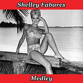 Shelley Medley: Love Letters / Picnic / Johnny Angel / True Love / Boy of My Own / Where's It Gonna Get Me? by Shelley Fabares