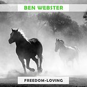 Freedom Loving von Ben Webster