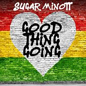 Good Thing Going (Rerecorded) by Sugar Minott