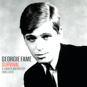 Georgie Fame: Survival A Career Anthology 1963 - 2015 by Georgie Fame