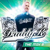 Daddy K In The Mix Vol. 9 de Various Artists