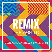 Remix the World #1 by Various Artists