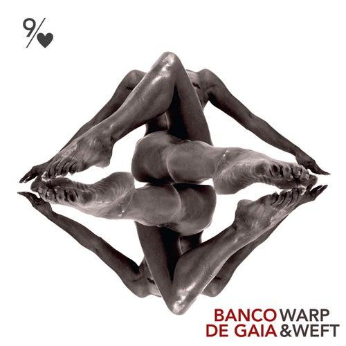 Warp and Weft von Banco de Gaia