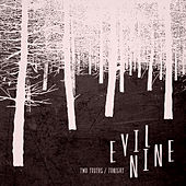Two Truths by Evil Nine