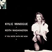 If You Were with Me Now de Kylie Minogue