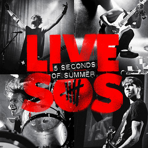 Livesos by 5 Seconds Of Summer