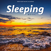Sleeping Music - Relaxing Piano Music With Ocean Waves to Help You Sleep and Soothing Spa Music by Deep Sleep Music Academy