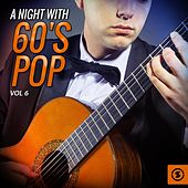 A Night with 60's Pop, Vol. 6 by Various Artists
