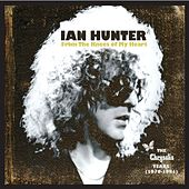 From the Knees of My Heart: The Chrysalis Years (1979-1981) by Ian Hunter