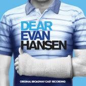 Waving Through A Window (from from Dear Evan Hansen [Original Broadway Cast Recording]) von Original Broadway Cast of Dear Evan Hansen