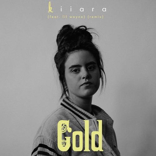 Gold (feat. Lil Wayne) (Remix) de Kiiara