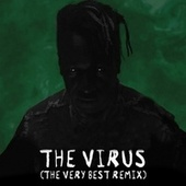 The Virus (The Very Best Remix) by A Tribe Called Red