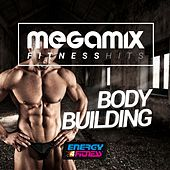 Megamix Fitness Hits for Body Building (25 Tracks Non-Stop Mixed Compilation for Fitness & Workout) by Various Artists