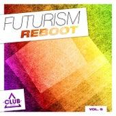 Futurism Reboot, Vol. 9 von Various Artists