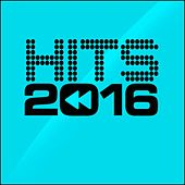 Hits 2016 by Various Artists
