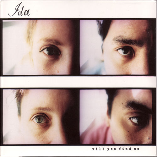 Will You Find Me by Ida