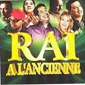 Raï à l'ancienne (26 Hits) by Various Artists