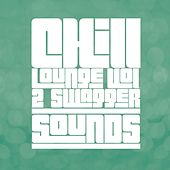 Chill Lounge Vol. 2 - Swagger Sounds by Liquid Lounge