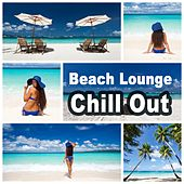 Beach Lounge Chill Out (Sensual Summertime Music Paradise Cafe Bar Grooves Relaxation) by Various Artists