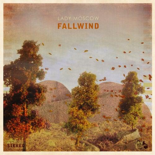 Fallwind by Lady Moscow