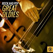 Rock and Pop Great Oldies, Vol. 2 di Various Artists