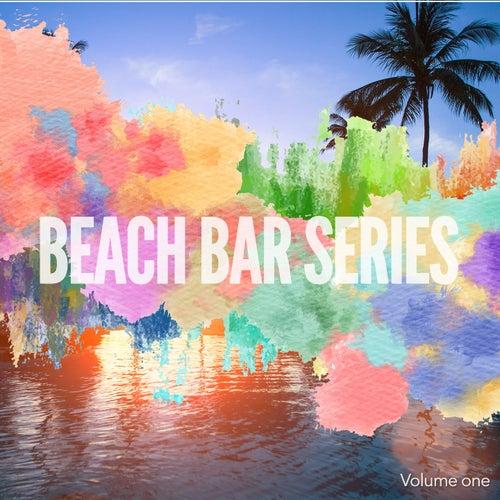 Beach Bar Series, Vol. 1 (Finest Beach House Grooves) by Various Artists