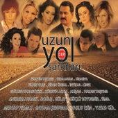 Uzun Yol Şarkıları by Various Artists