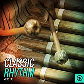 Classic Rhythm, Vol. 3 von Various Artists