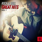 Rock & Roll Great Hits, Vol. 1 by Various Artists