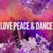 Love, Peace & Dance, Vol. 1 (Finest Ibiza Deep House Feeling) by Various Artists