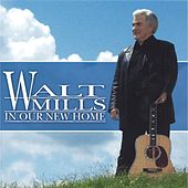 In Our New Home by Walt Mills
