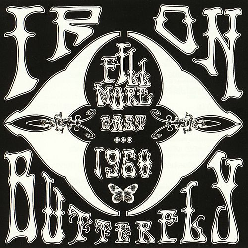 Fillmore East 1968 by Iron Butterfly