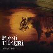 Pieni Tiikeri - Lauluja Lapsille by Various Artists