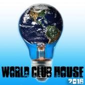 World Club House 2016 von Various Artists