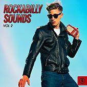 Rockabilly Sounds, Vol. 2 by Various Artists