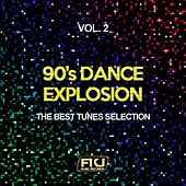 90's Dance Explosion, Vol. 2 (The Best Tunes Selection) di Various Artists