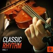 Classic Rhythm, Vol. 1 by Various Artists