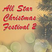 All Star Christmas Festival 2 by Various Artists