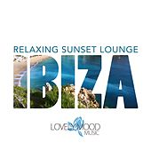 Relaxing Sunset Lounge - Ibiza by Various Artists