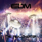 EDM The Final Chapter by Various Artists