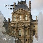 Dinner in Paris by Various Artists
