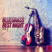 Bluegrass Best Night, Vol. 3 von Various Artists