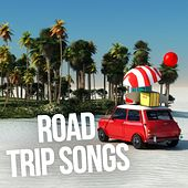Road Trip Songs by Various Artists
