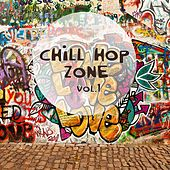 Chill Hop Zone, Vol. 1 by Various Artists