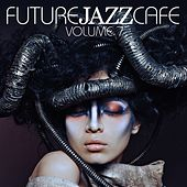 Future Jazz Cafe, Vol. 7 by Various Artists