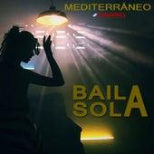 Baila Sola de Mediterraneo